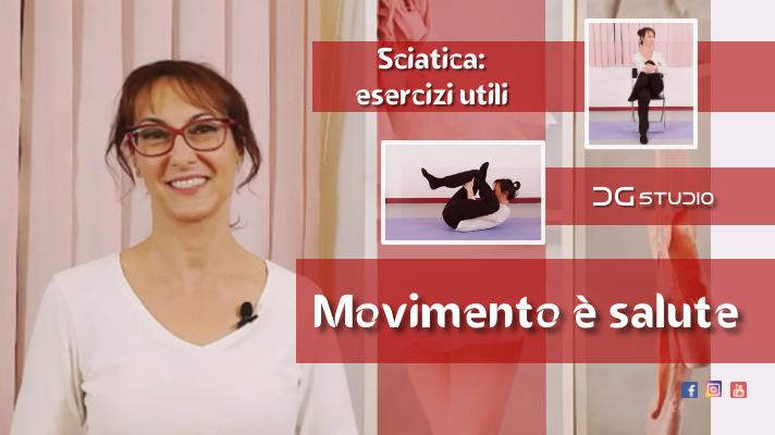 Canale youtube DGstudio - muoversi è importante - prevenire o alleviare il dolore sciatico